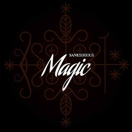 Magic by Sane Serious