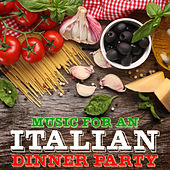 Music for an Italian Dinner Party by Various Artists