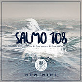Salmo 108 by The New Wine