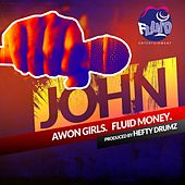 Awon Girls / Fluid Money by John F. Strauss