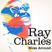 Ray Charles : Mess Around von Ray Charles