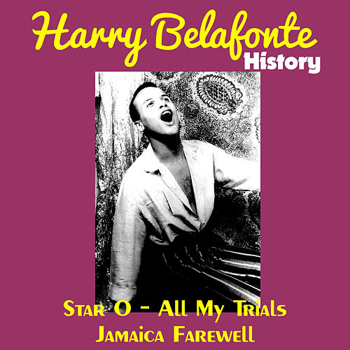 Belafonte History by Harry Belafonte