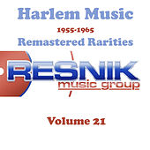Harlem Music 1955-1965 Remastered Rarities Vol. 21 by Various Artists