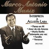 Marco Antonio Muñiz Interpreta a Agustin Lara by Marco Antonio Muñiz