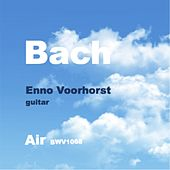 Bach: Air, BWV 1068 (Arr. for Guitar) by Enno Voorhorst