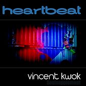 Heartbeat - Single by Vincent Kwok