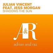 Shadows The Sun (feat. Jess Morgan) by Julian Vincent