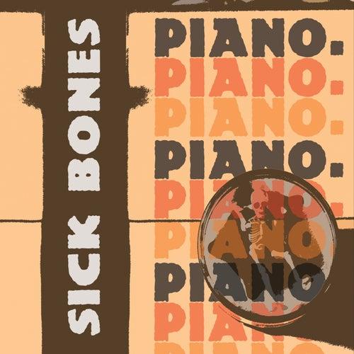 Sick Bones by Piano