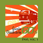 Grandes Clásicos de los 60's, Vol. I by Various Artists
