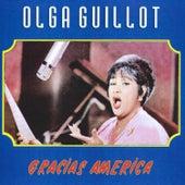 Gracias America by Olga Guillot
