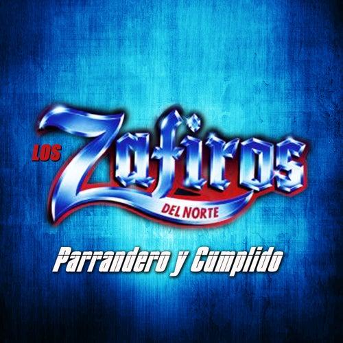 Parrandero y Cumplido by Los Zafiros del Norte
