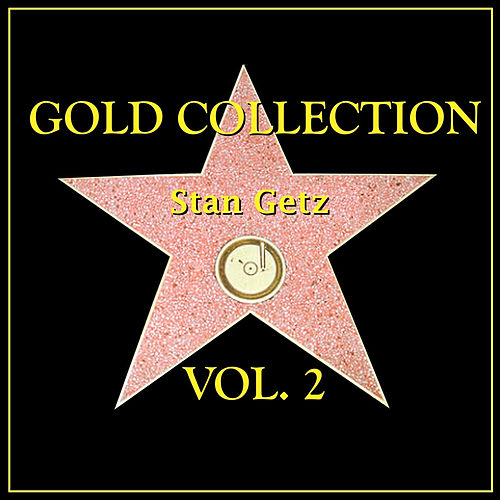Gold Collection Vol. II by Stan Getz