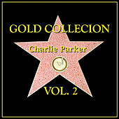 Gold Collection Vol. II by Charlie Parker