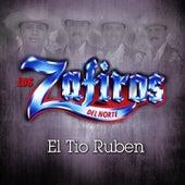 El Tio Ruben by Los Zafiros del Norte