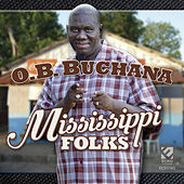 Mississippi Folks by O.B. Buchana