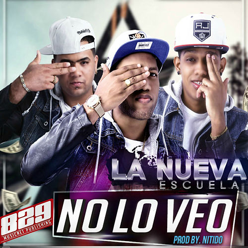 No Lo Veo by Nueva Escuela