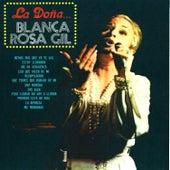 La Dona by Blanca Rosa Gil