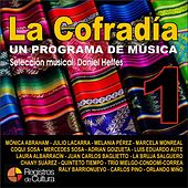 La Cofradía - Los Elegidos de Daniel Heffes, Vol. 1 by Various Artists