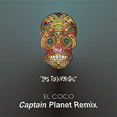 El Coco (Captain Planet Remix) by Los Folkloristas