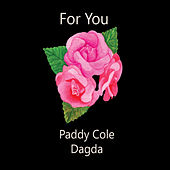 For You by Dagda
