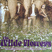 The Wilde Flowers by The Wilde Flowers
