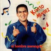 El Hombre Merengue by Kinito Méndez