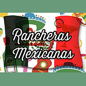 Rancheras Mexicanas by Various Artists