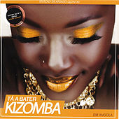 Tá a Bater Kizomba by Various Artists