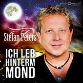 Ich leb hinterm Mond by Stefan Peters