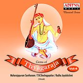 Gems of Thyagaraja, Vol. 4 by Various Artists