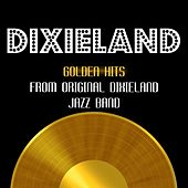 Golden Hits by Original Dixieland Jazz Band