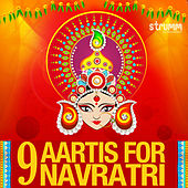 9 Aartis for Navratri by Various Artists