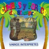 Cumbias y Porros de Siempre by Various Artists