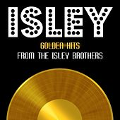Golden Hits von The Isley Brothers