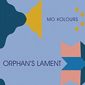 Orphan's Lament by Mo Kolours