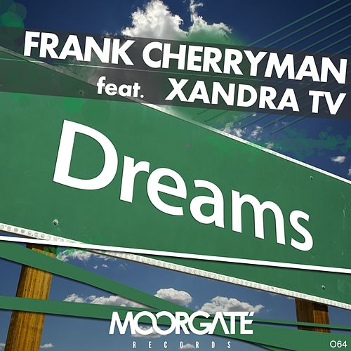 Dreams (feat. Xandra TV) by Frank Cherryman