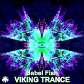 Babel Fish by Viking Trance