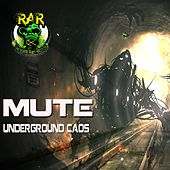 Underground Caos by Mute