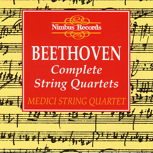 Beethoven: Complete String Quartets by Medici String Quartet