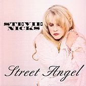 Street Angel by Stevie Nicks