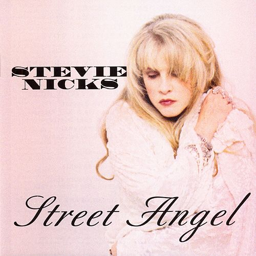 Street Angel by Stevie Nicks