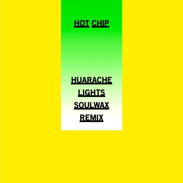 Hot Chip - Huarache Lights Remixes