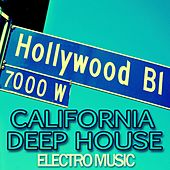 California Deep House Electro Music by Various Artists