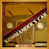 Kommander's Car (Ep) by Katy Carr
