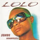 Sembe Ninanvelela by LoLo