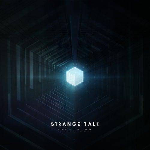 E.V.O.L.U.T.I.O.N. by Strange Talk