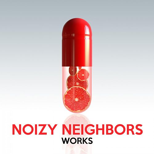 Noizy Neighbors Works by Noizy Neighbors