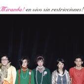 En Vivo Sin Restricciones by Miranda!