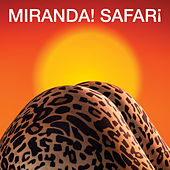 Safari by Miranda!