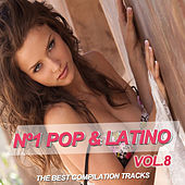 Nº1 Pop & Latino Vol. 8 by Various Artists